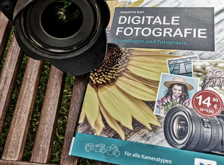 Buch: Digitale Fotografie - Grundlagen und Fotopraxis von Jacqueline Esen
