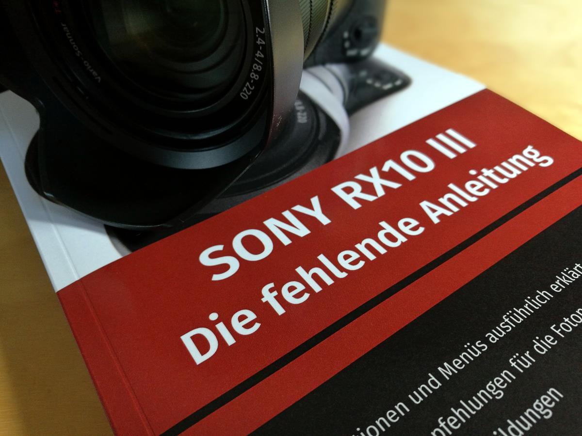 Sony RX10 III - Die fehlende Anleitung